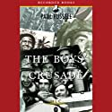 The Boys' Crusade: The American Infantry in Northwestern Europe, 1944-1945 [Modern Library Chronicles] (       UNABRIDGED) by Paul Fussell Narrated by Joel Leffert