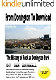 From Donington To Download: The History of Rock at Donington Park