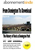 From Donington To Download: The History of Rock at Donington Park (English Edition)