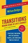 Transitions: Making Sense Of Life's C...