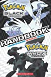 Pokemon:: Black Version, White Version Handbook (Pok醇Pmon)