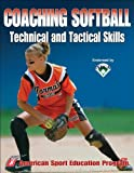 Coaching Softball Technical & Tactical Skills