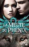 Nick Axton: La Meute du Ph�nix, T3