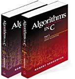 Algorithms in C, Parts 1-5 (Bundle): Fundamentals, Data Structures, Sorting, Searching, and Graph Algorithms: Fundermentals, Data Structures, Sorting, Searching, and Graph Algorithms