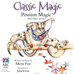Classic Magic | Mem Fox