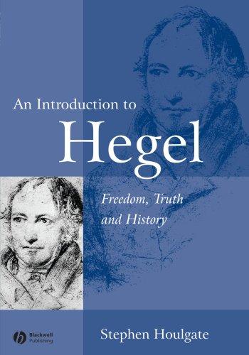 Hegel Freedom Truth History 2e: Freedom, Truth and History