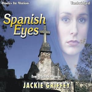 Spanish Eyes | [Jackie Griffey]