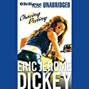 Chasing Destiny (       UNABRIDGED) by Eric Jerome Dickey Narrated by Kimberly JaJuan
