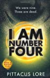 Pittacus Lore I Am Number Four (Lorien Legacies) by Lore, Pittacus (2011)
