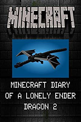 Minecraft: Diary of a Lonely Ender Dragon