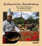 echange, troc Katrin Pieper - Kulinarisches Brandenburg: Eine Liebeserklärung an die märkische Küche (Livre en allemand)