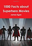 img - for 1000 Facts about Superhero Movies book / textbook / text book