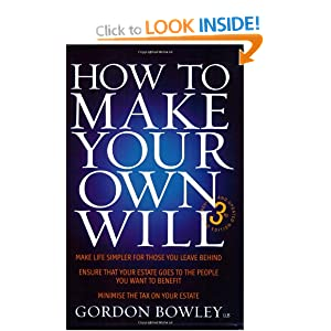 How To Make Your Own Will 3e A Self Help Guide That