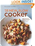 The New Slow Cooker: More Than 100 Hands-Off Meals to Satisfy the Whole Family
