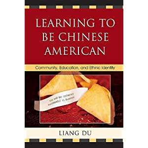 Learning to be Chinese American : community, education, and ethnic identity