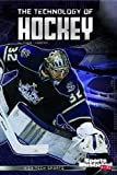 img - for The Technology of Hockey (High-Tech Sports) book / textbook / text book