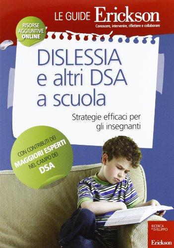Dislessia-e-altri-DSA-a-scuola-Strategie-efficaci-per-gli-insegnanti