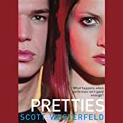 Pretties: Uglies, Book 2 | [Scott Westerfeld]