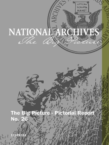 The Big Picture - Pictorial Report No. 26