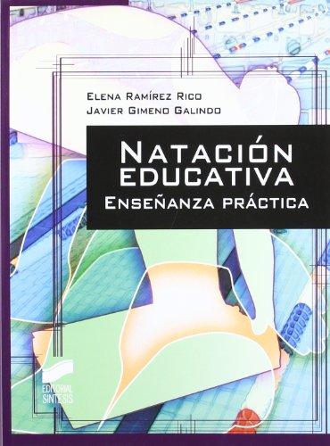 Natación educativa: enseñanza práctica (Actividad física y deporte. Enseñanza y bases educativas)
