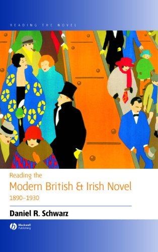 Reading the Modern British and Irish Novel 1890-1930