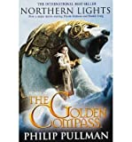 [Northern Lights Filmed as The Golden Compass] [by: Philip Pullman] Philip Pullman