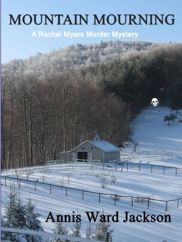Mountain Mourning (Rachel Myers Murder Mysteries)