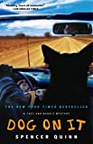 Dog on It: A Chet and Bernie Mystery (Chet and Bernie Mysteries)