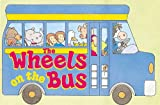 The Wheels On The Bus (0590543164) by Becker, Jim