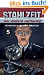"Stahlzeit, Band 5: ""Himmlers gro�e St..."