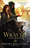 Wrayth (A Book of the Order)