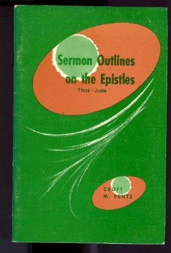 Sermon Outlines on the Epistles: Titus-Jude