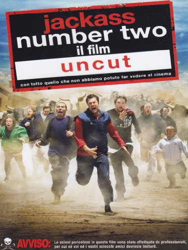 Jackass number two - Il film - Uncut