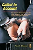 img - for Called to Account: Fourteen Financial Frauds that Shaped the American Accounting Profession by Clikeman, Paul M. 1st edition (2009) Paperback book / textbook / text book