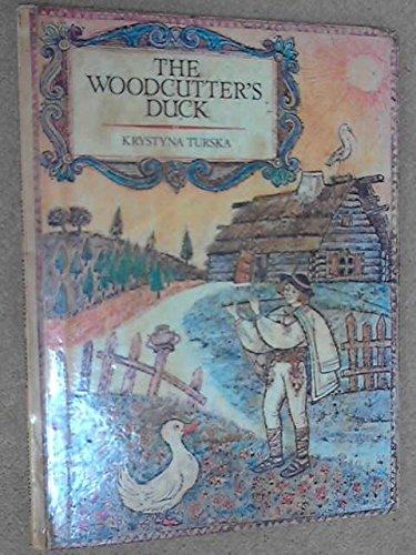 Woodcutter's Duck