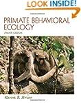 Primate Behavioral Ecology