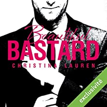 Beautiful Bastard (Beautiful 1) | Livre audio Auteur(s) : Christina Lauren Narrateur(s) : Ingrid Donnadieu