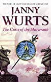 The Curse of the Mistwraith (Wars of Light & Shadow, Book 1)