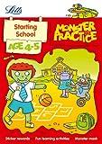 Starting School Age 4-5 (Letts Monster Practice) Carol Medcalf
