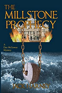 (FREE on 9/28) The Millstone Prophecy by Jack Harney - http://eBooksHabit.com