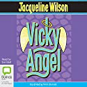 Vicky Angel Audiobook by Jacqueline Wilson Narrated by Eve Best