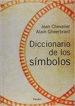 Diccionario simbolos (Spanish Edition): Jean Chevalier, Alain