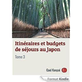 Itin�raires et budgets de s�jours au Japon (Voyage au Japon t. 3)