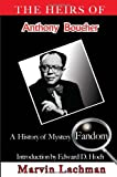 The Heirs of Anthony Boucher: A History of Mystery Fandom (1590582233) by Lachman, Marvin
