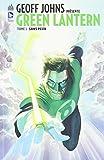 Geoff Johns présente Green Lantern tome 1