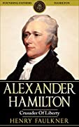 Discover a Mysterious Founding Father!Read this fascinating book today – It could change your perspective on the past!Read this book for FREE on Kindle Unlimited – Download Now!Who was Alexander Hamilton?Discover Hamilton's intense realism regarding:...