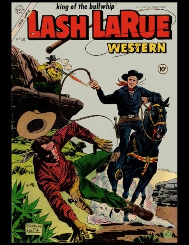 King of the Bullwhip Lash LaRue Western Vintage Comic Book Cover On A Daily Planner Journal ~ 365 + Days Bullet Journaling Blank Notebook with ... x 11 size, 380 pages + Blank Calendar + Index [Book, Diary Journal] (Tapa Blanda)