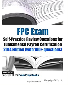 Fundamental Payroll Certification (FPC) Study guide ...