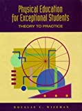 img - for Physical Education for Exceptional Students: Theory to Practice by Douglas C. Wiseman (1994-02-11) book / textbook / text book