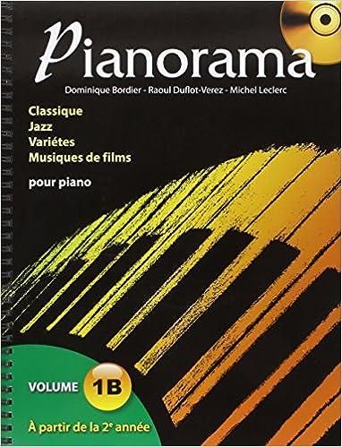Pianorama : Volume 1 B - à partir de la 2ème année | Dominique Bordier. Auteur